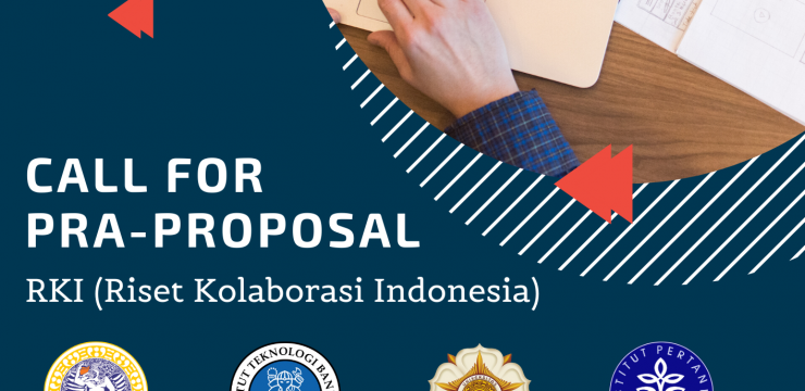 Call For Pra-Proposal RKI (Riset Kolaborasi Indonesia)